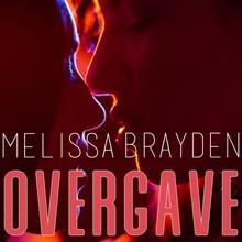 Melissa Brayden Overgave