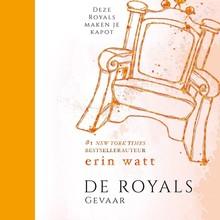 Erin Watt Royals 5 - Gevaar - Deze Royals maken je kapot