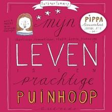 Barbara Tammes Mijn leven is een prachtige puinhoop - Pippa Leeuwenhart Journal No 2