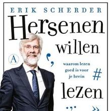 Erik Scherder Hersenen willen lezen - Waarom lezen goed is voor je brein