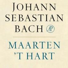 Maarten 't Hart Johann Sebastian Bach