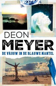 Deon Meyer De vrouw in de blauwe mantel