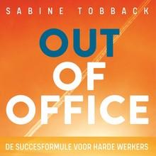 Sabine Tobback Out of office - De succesformule voor harde werkers
