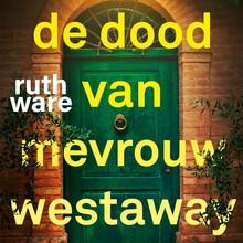 Ruth Ware De dood van mevrouw Westaway - Iedere familie heeft zo zijn geheimen. Voor sommige zou je een moord doen...