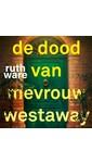 Meer info over Ruth Ware De dood van mevrouw Westaway bij Luisterrijk.nl