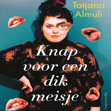 Tatjana Almuli Knap voor een dik meisje - Het gewicht van gewicht