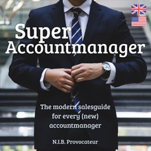N.I.B. Provocateur Super Accountmanager (UK/US) - The modern salesguide for every (new) accountmanager