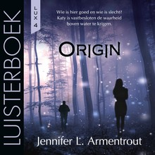 Jennifer L. Armentrout Origin - LUX-serie deel 4