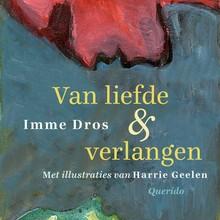 Imme Dros Van liefde & verlangen - Tien klassieke verhalen