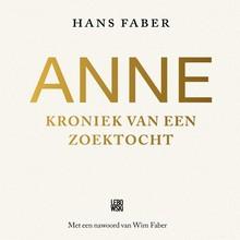 Hans Faber Anne - Kroniek van een zoektocht