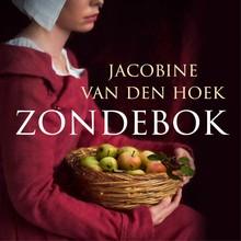Jacobine van den Hoek Zondebok - Een verhaal van liefde, moed en macht, in de aanloop naar de 80-jarige oorlog
