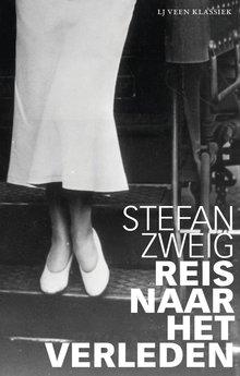 Stefan Zweig Reis naar het verleden