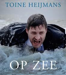 Toine Heijmans Op zee