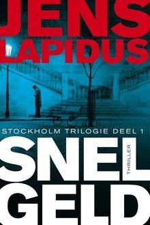 Jens   Lapidus Snel geld - Stockholm Trilogie deel 1