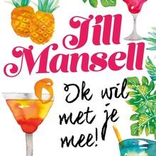 Jill Mansell Ik wil met je mee