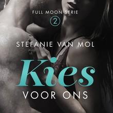 Stefanie van Mol Kies voor ons - Full Moon Serie 2