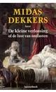 Meer info over Midas Dekkers De kleine verlossing bij Luisterrijk.nl