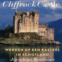 Josephine Rombouts Cliffrock Castle - Werken op een kasteel in Schotland