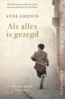 Anne Griffin Als alles is gezegd - Een aangrijpende Ierse roman