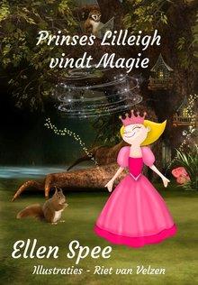 Ellen Spee Princes Lilleigh vindt magie