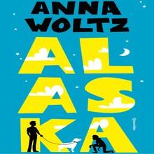 Anna Woltz Alaska