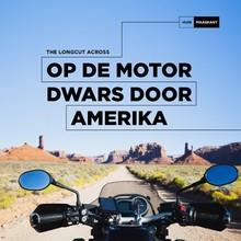 Huib Maaskant Op de motor dwars door Amerika - The Longcut Across