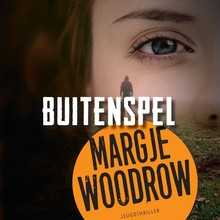 Margje Woodrow Buitenspel  - Jeugdthriller