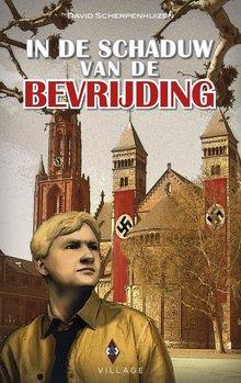 David Scherpenhuizen In de schaduw van de bevrijding