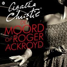 Agatha Christie De moord op Roger Ackroyd
