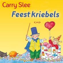 Carry Slee Feestkriebels