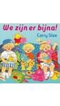 Meer info over Carry Slee We zijn er bijna bij Luisterrijk.nl