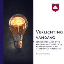 Johan Braeckman Verlichting vandaag - Een hoorcollege over verlichtingsfilosofie in multidisciplinair en hedendaags perspectief