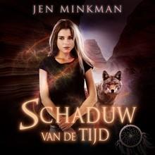 Jen Minkman Schaduw van de tijd