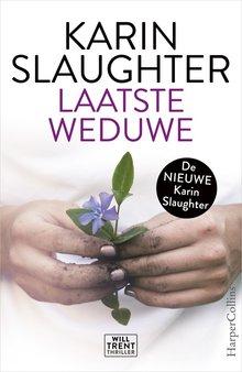 Karin Slaughter Laatste weduwe