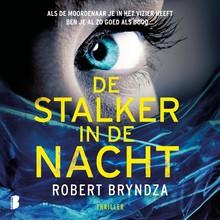 Robert Bryndza De stalker in de nacht - Als de moordenaar je in het vizier heeft
