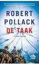 Robert Pollack De Taak