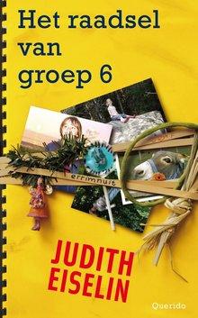 Judith Eiselin Het raadsel van groep 6