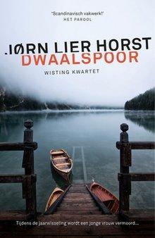 Jørn Lier Horst Dwaalspoor - Wisting kwartet 4