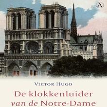 Victor Hugo De klokkenluider van de Notre-Dame