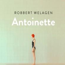 Robbert Welagen Antoinette
