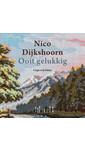 Nico Dijkshoorn Ooit gelukkig