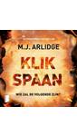 Meer info over M.J. Arlidge Klikspaan bij Luisterrijk.nl
