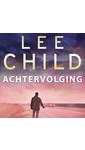 Meer info over Lee Child Achtervolging bij Luisterrijk.nl