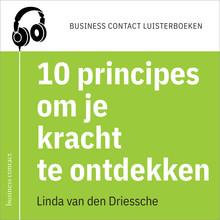 Linda van den Driessche 10 principes om je kracht te ontdekken