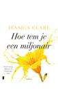 Meer info over Jessica Clare Hoe tem je een miljonair bij Luisterrijk.nl