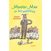 Rindert Kromhout Meester Max en het wiebelkind