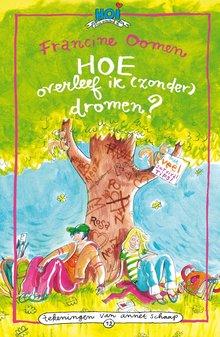 Francine Oomen Hoe overleef ik (zonder) dromen?