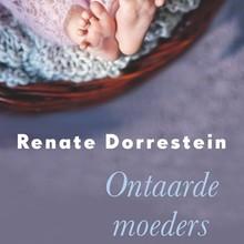 Renate Dorrestein Ontaarde moeders