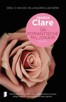 Jessica Clare De romantische miljonair - Deel 5 van De miljonairsclub-serie
