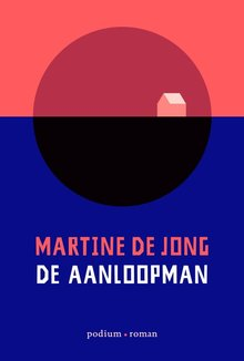 Martine de Jong De aanloopman